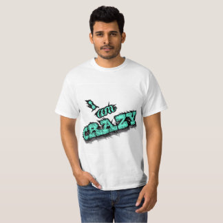 "Cool  T-shirt ""I'm crazy"" inexpensive. Sale!"