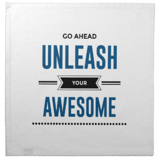 Cool Unleash Your Awesome Napkin