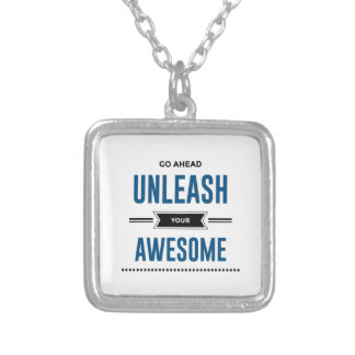 Cool Unleash Your Awesome Silver Plated Necklace