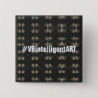 Cool VRintelligentART Buttonpin 2 Inch Square Button