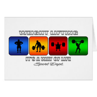 Cool Weight Lifting It Is A Way Of Life Card