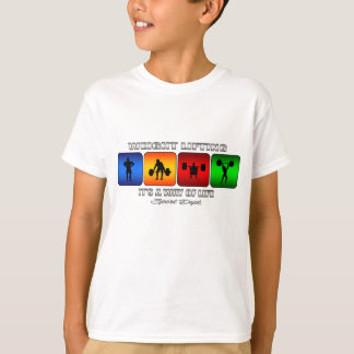 Cool Weight Lifting It Is A Way Of Life T-Shirt