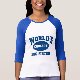 Coolest big sister T-Shirt