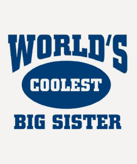 Coolest big sister tees