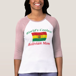 Coolest Bolivian Mom Tee Shirts