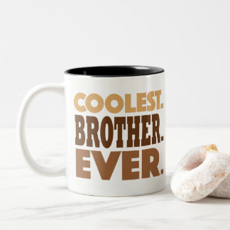 Coolest Brother Ever Mug