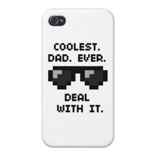 Coolest dad ever. Deal with it. Cover For iPhone 4