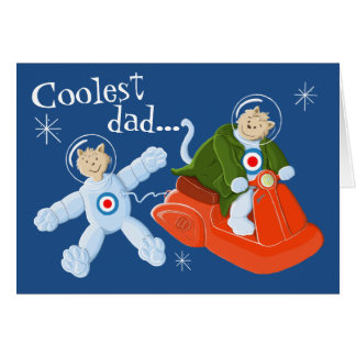 Coolest dad in the cosmos! greeting card