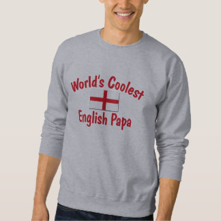 Coolest English Papa Sweatshirt