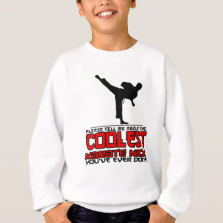 Coolest Karate Kick Sweatshirt