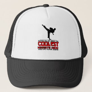 Coolest Karate Kick Trucker Hat