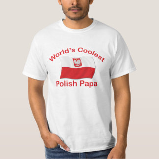 Coolest Polish Papa T-Shirt