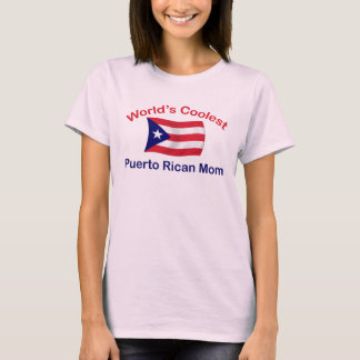 Coolest Puerto Rican Mom T-Shirt