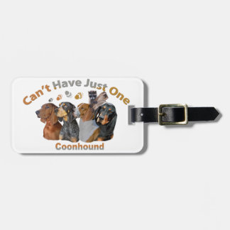 Coon Dog Can't Have Just One Apparel And Gifts Luggage Tag