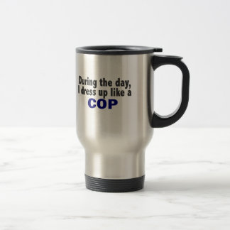 Cop During The Day Travel Mug