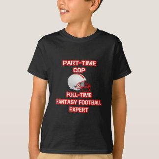 Cop .. Fantasy Football Expert T-Shirt