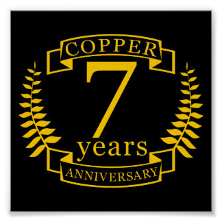 Copper wedding anniversary 7  years poster
