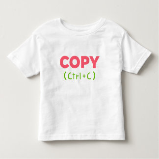 COPY (Ctrl+C) Copy and Paste Toddler T-shirt