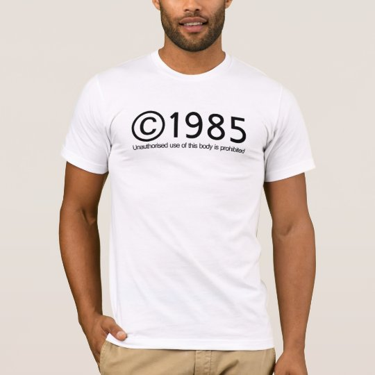 Copyright 1985 Birthday T-Shirt