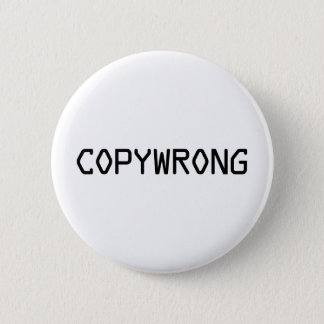 Copywrong 2 Inch Round Button