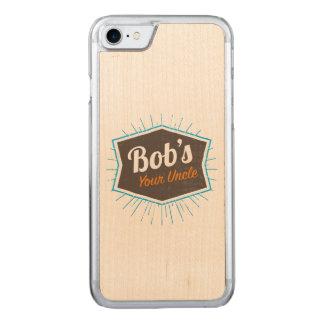 Coque En Bois iPhone 7 Votre plaisanterie d'oncle Funny Man Named Bob de