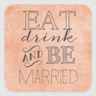 Coral Eat, Drink, and Be Married Sticker
