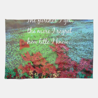 Coral ,Flowers and good message. Kitchen Towel