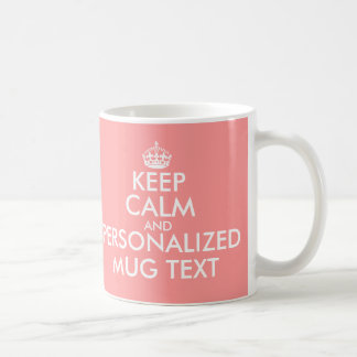 Coral pink KeepCalm Mugs | Personalizable template