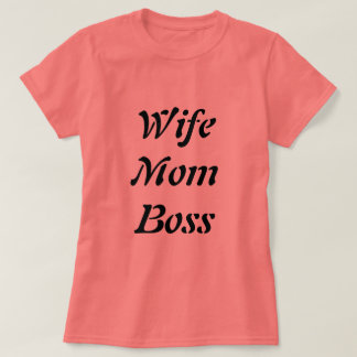 Coral Wife Mom Boss T-Shirt