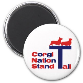 Corgi Nation Stand Tall 2 Inch Round Magnet