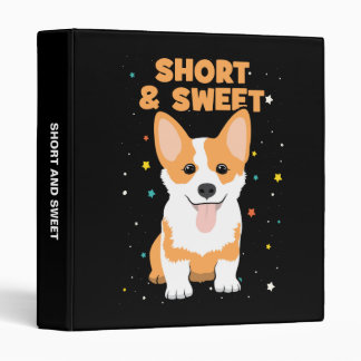 Corgi - Short and Sweet, Cute Dog Cartoon, Novelty Vinyl Binder