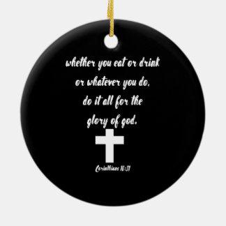 Corinthians 10:31 ceramic ornament
