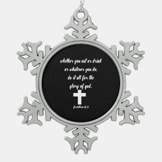 Corinthians 10:31 snowflake pewter christmas ornament