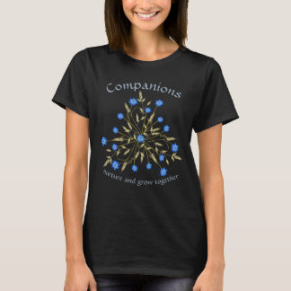 Cornflower and Wheat Companions Grow Together T-Shirt