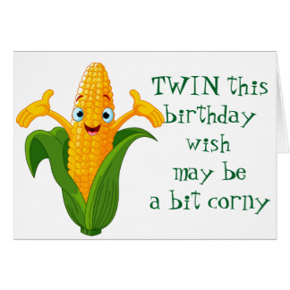 ***CORNY*** wishes FOR ****TWIN'S BIRTHDAY**** Card