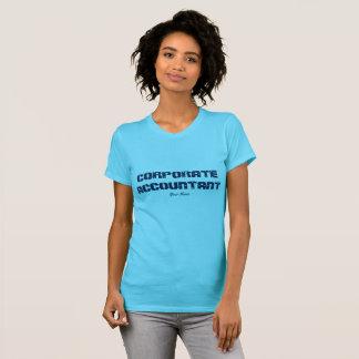"""Corporate Accountant"" T-Shirt"