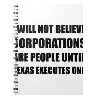 Corporations People Texas Executes Notebooks