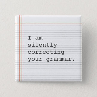 Correcting Grammar button, custom notebook paper 2 Inch Square Button