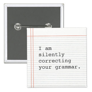 Correcting Grammar button, custom notebook paper 2 Inch Square Button