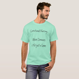 Correctional Nursing T-Shirt