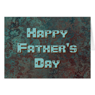 "Corrosion ""Copper"" print Happy Father's Day Text Card"