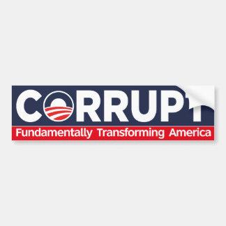 Corrupt -  Fundamentally Transforming America Bumper Sticker