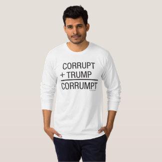 CORRUPT + TRUMP = CORRUMPT T-Shirt