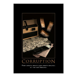 Corruption Motivational Poster