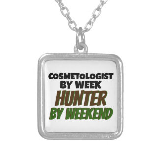 Cosmetologist by Week Hunter by Weekend Silver Plated Necklace