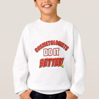 Cosmetologists job designs sweatshirt