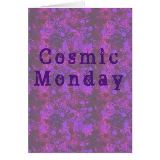 Cosmic Monday Card