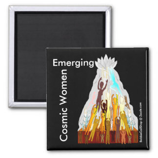 Cosmic Women Emerging Square Magnet