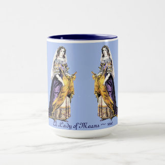 ~ COSTUMES ~ A Lady of Means ~ 1660 ~ Mug
