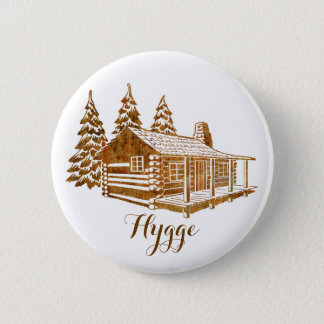 Cosy Log Cabin - Hygge or your own text 2 Inch Round Button
